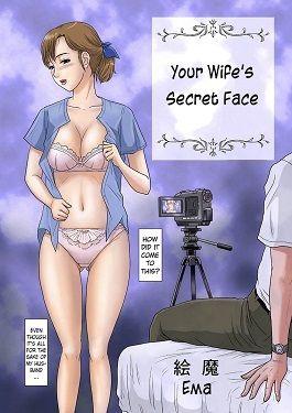 Your Wife's Secret Face