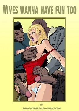 Wives wanna have fun too- Interracial