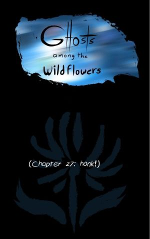 Ghosts Among the Wild Flowers: chapter 28