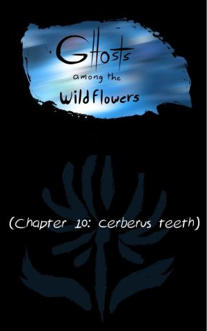Ghosts Among the Wild Flowers: chapter 11