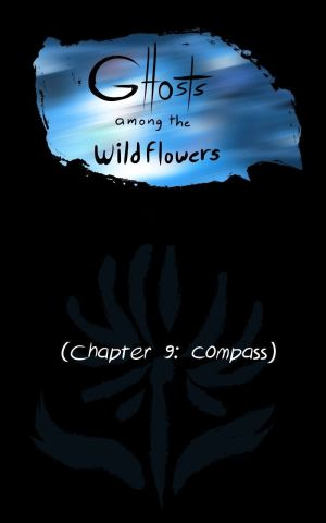 Ghosts Among the Wild Flowers: chapter 10