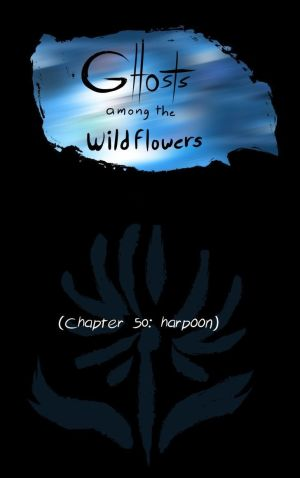 Ghosts Among the Wild Flowers: chapter 51